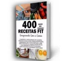 400 receitas fit com cardápios da Camila Monteiro funciona? Tudo que você precisa saber